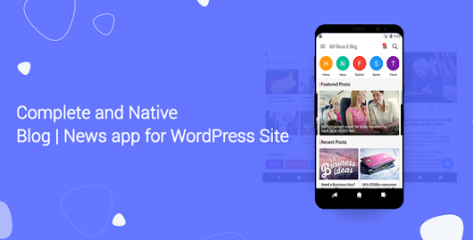 CodeCanyon - Blog and News app for WordPress Site with AdMob and Firebase Push Notification v1.3