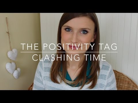 Clashing Time talks The Positivity Tag
