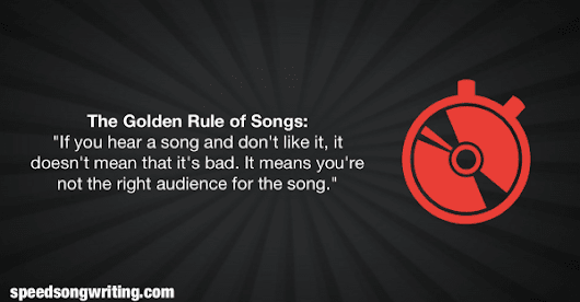 The Golden Rule of Songs - Speed Songwriting