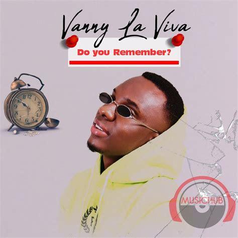 audio lyrics    remember mp  vanny la