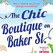 The Chic Boutique On Baker Street (Mills & Boon M&B) eBook: Rachel Dove: : Kindle Store