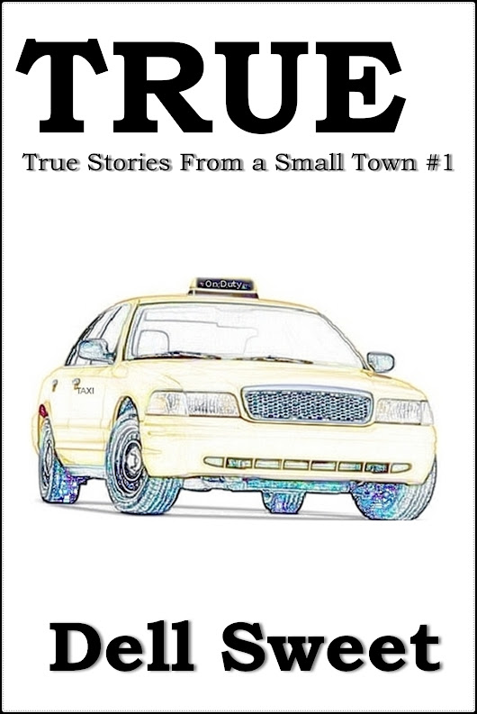 TRUE: True stories from a small town #1