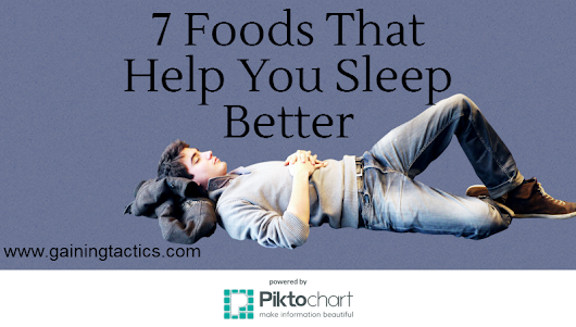 7 Foods That Help You Sleep Better