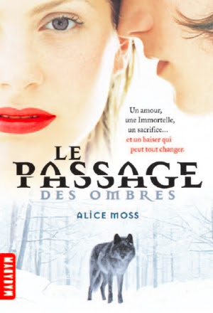 http://lesvictimesdelouve.blogspot.fr/2014/07/le-passage-des-ombres-tome-1-de-alice.html