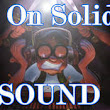 Editorial 29: On Solid Sound