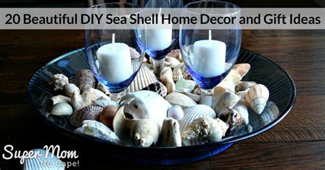 beautiful diy sea shell home decor  gift ideas