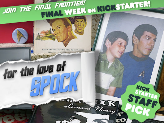 """For the Love of Spock"" - A Documentary Film by Adam Nimoy — Kickstarter"