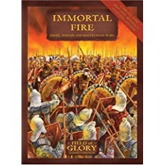 Immortal Fire: Field of Glory Greek, Persian and Macedonian Army List (Field Of GLory)