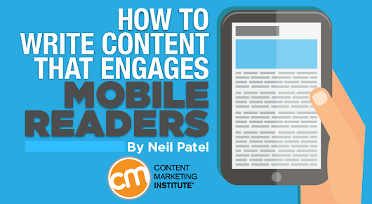 How to Write Content That Engages Mobile Readers
