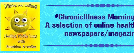 #ChronicIllness Morning Post: A selection of online health related newspapers/magazines…