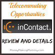 inContact Telecommuting Opportunities