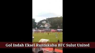 Gol Indah Eksel Runtukahu Sulut United
