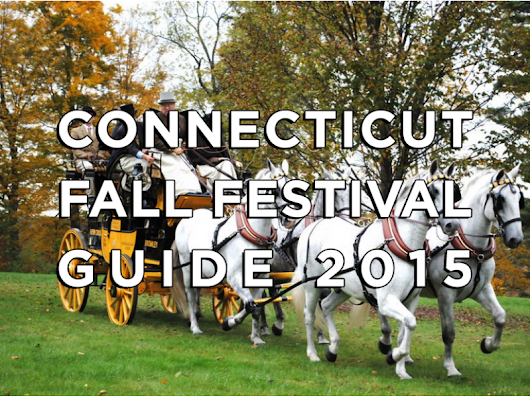 Connecticut's Fall Festival 2015 Guide