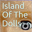 Island Of The Dolls: An Ethel Cunningham Mystery (Ethel Cunningham Mysteries Book 5) - Kindle edition by Hudson Taylor. Literature & Fiction Kindle eBooks @ Amazon.com.