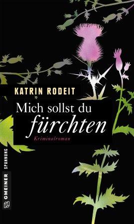 http://www.gmeiner-verlag.de/programm/titel/1158-mich-sollst-du-fuerchten.html