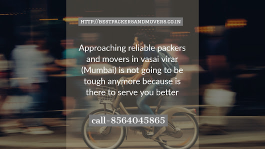 Who are the best packers and movers in vasai virar (Maharashtra)?