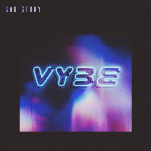 VYBE by Sab $tory