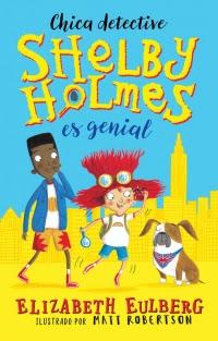 megustaleer - Shelby Holmes es genial - Elizabeth Eulberg
