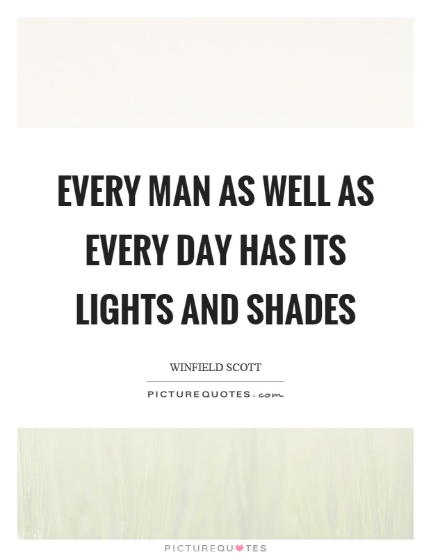 Every Man As Well As Every Day Has Its Lights And Shades Picture