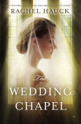 Title: The Wedding Chapel, Author: Rachel Hauck