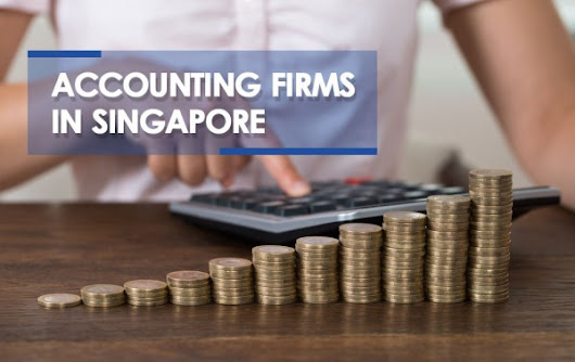 Choosing the Right Singapore Accounting Firm for Your Small Business