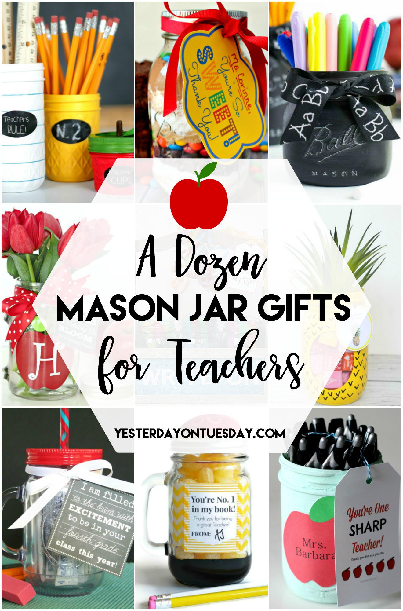 A Dozen Mason Jar Gifts for Teachers | Yesterday On Tuesday