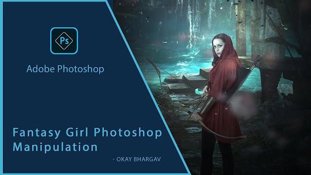 Fantasy Girl Photoshop Manipulation | Okay Bhargav