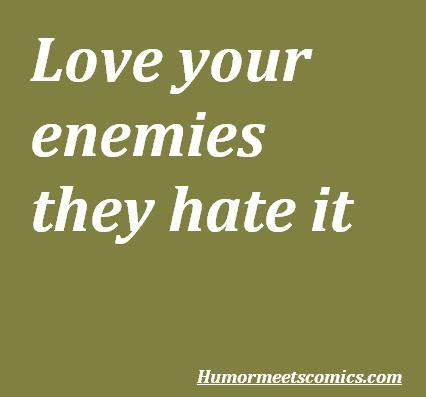 Quotes About Enemies Funny 24 Quotes