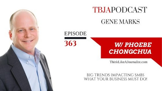 TBJA 363 Top Trends Impacting SMBs In 2017, Gene Marks — PHOEBE CHONGCHUA