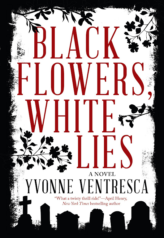 Release + Giveaway | Black Flowers, White Lies by @YvonneVentresca @SkyPonyPress #YAlit
