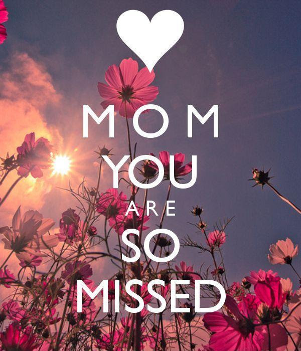 Missing Mom Quotes Sayings Missing Mom Picture Quotes