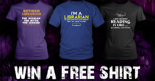 Awesome Librarian Shirt Giveaway!
