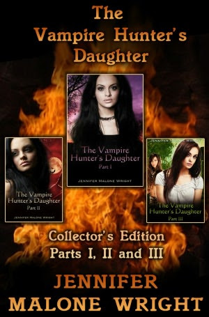 The Vampire Hunter's Daughter Collector's Edition Parts I, II and III
