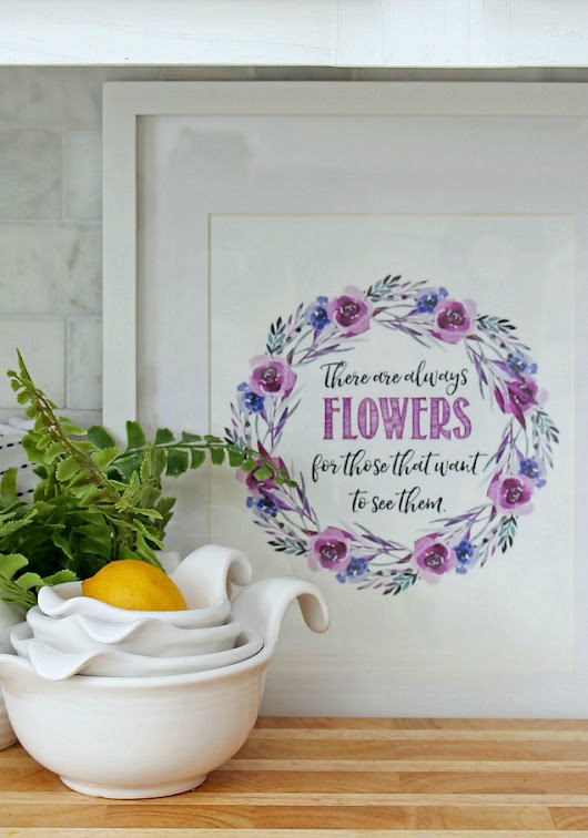 There are Always Flowers {Free Spring Printables} - Clean and Scentsible