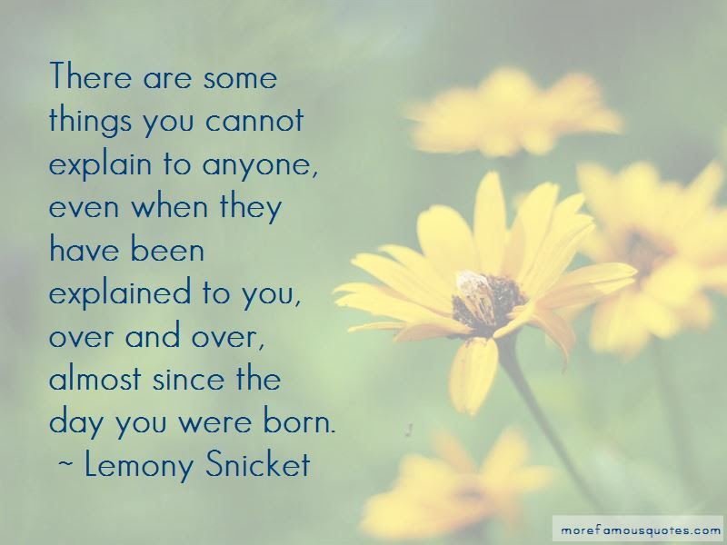 Since The Day You Were Born Quotes Top 16 Quotes About Since The