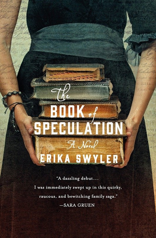 Publication Day! Erika Swyler's THE BOOK OF SPECULATION.