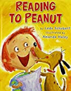 Reading to Peanut by Leda Schubert