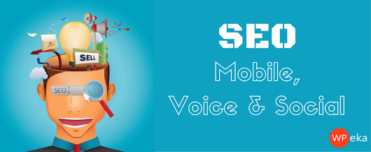 How Mobile, Voice & Social Are Changing The Face of SEO