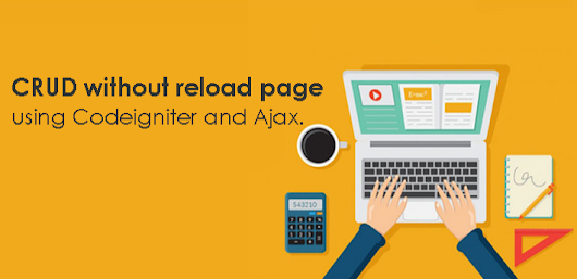 CRUD Without Reload Page Using Ajax and Codeigniter [FULL TUTORIAL]