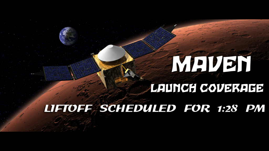 MAVEN Launch Schedule