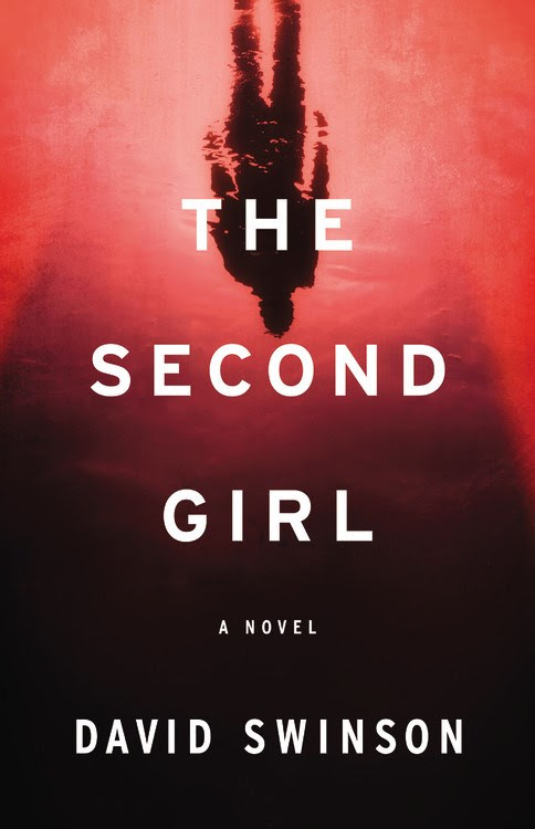 Review: THE SECOND GIRL by David Swinson (Mulholland)