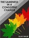 The Sameness In A Consistent Change - Book Review