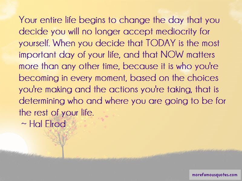 Quotes About Making Choices In Your Life Top 33 Making Choices In