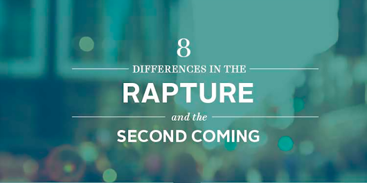 8 Differences in the Rapture and the Second Coming | John Ankerberg Show - John Ankerberg Show