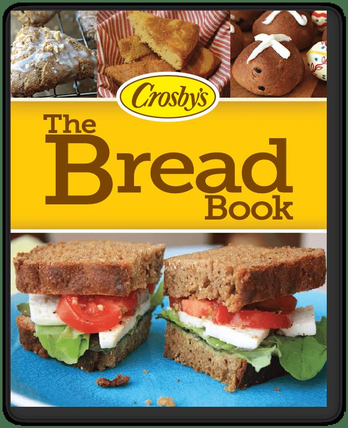 The Bread Book - a free bread recipe e-book - Crosby's ...
