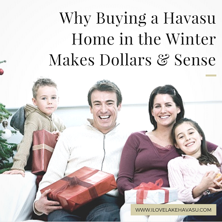 Why Buying a Havasu Home in the Winter Makes Dollars and Sense