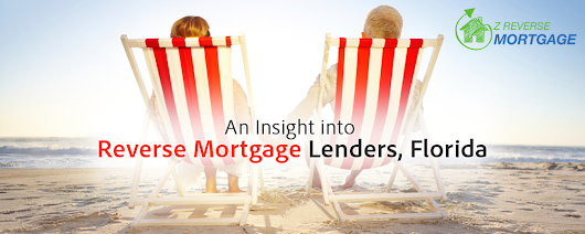 An Insight into Reverse Mortgage Lenders, Florida