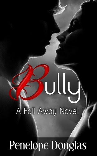 Bully (Fall Away #1) by Penelope Douglas