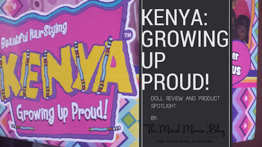 Review-KENYA: Growing Up Proud Doll