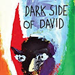 Dark Side of David: Robert Swetz: 9781935920236: Amazon.com: Books
